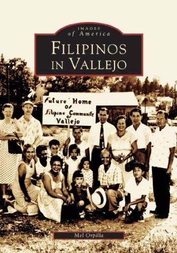 Filipinos In Vallejo - Signed: Orpilla, Mel