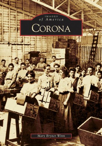 Corona (CA) (Images of America)