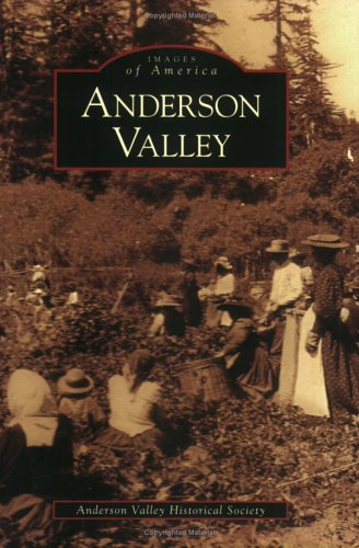 9780738530178: Anderson Valley (CA) (Images of America)