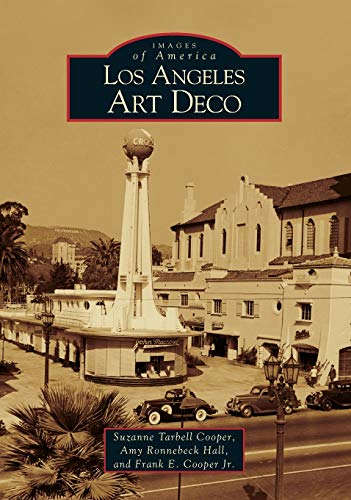 9780738530277: Los Angeles Art Deco (Images of America)