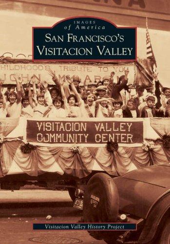 9780738530413: San Francisco's Visitacion Valley (CA) (Images of America)