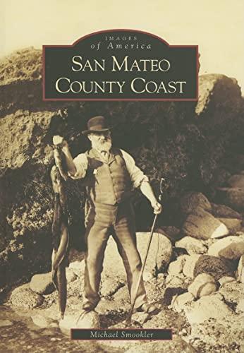 9780738530611: San Mateo County Coast (CA) (Images of America)
