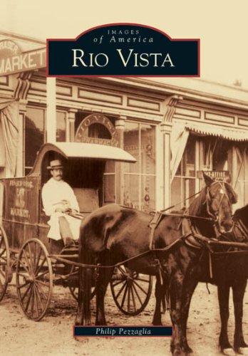 9780738530703: Rio Vista (CA) (Images of America)