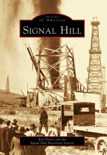 9780738530734: Signal Hill (CA) (Images of America)