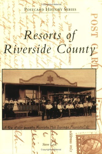 9780738530789: Resorts of Riverside County (CA) (Postcard History Series)