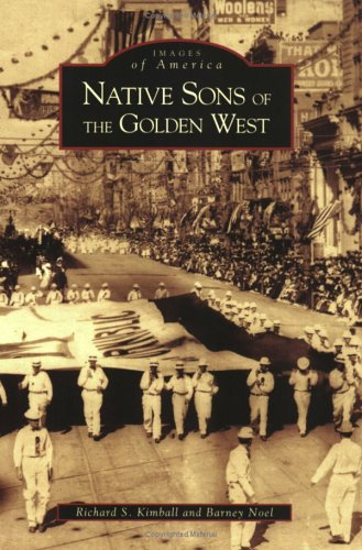 Native Sons of the Golden West (CA): Richard S. Kimball,