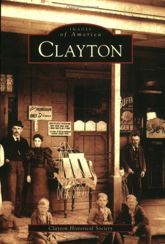 9780738530932: Clayton (CA) (Images of America)