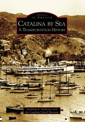 9780738531168: Catalina by Sea: A Transportation History (CA) (Images of America)