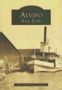 9780738531403: Alviso, San Jose (CA) (Images of America)