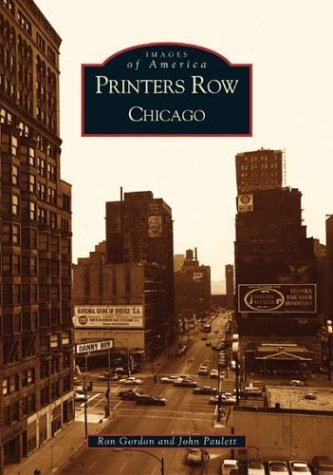 Printer's Row, Chicago (Images of America Series)