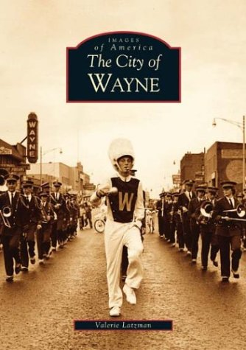 9780738531779: Wayne, The City of (MI) (Images of America)