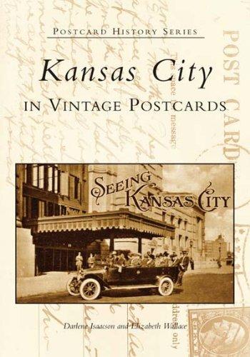 9780738531793: Kansas City In Vintage Postcards (MO) (Postcard History Series)