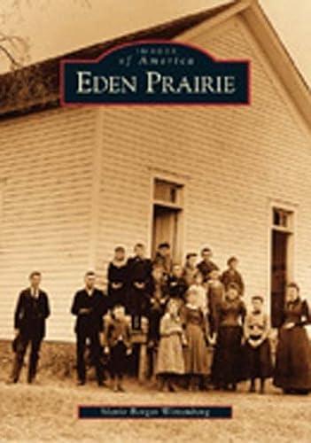 9780738531885: Eden Prairie (Images of America: Minnesota)