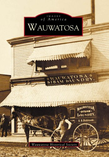 9780738532325: Wauwatosa (WI) (Images of America)