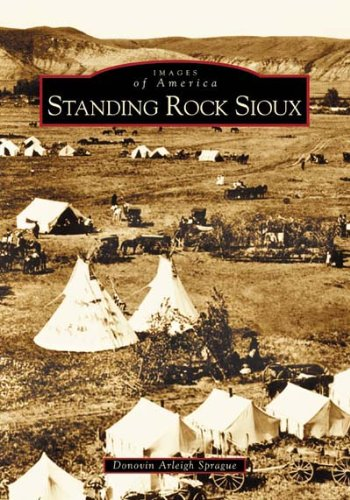 9780738532424: Standing Rock Sioux (SD) (Images of America)