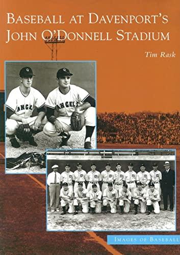 9780738532479: Baseball At Davenport's John O'Donnell Stadium (IA) (Images of Baseball)