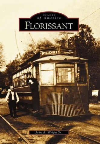 9780738532554: Florissant (MO) (Images of America)