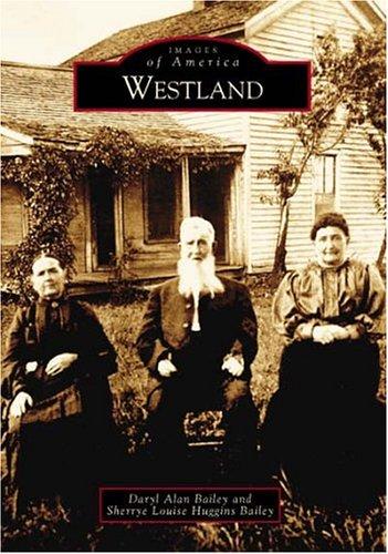 9780738532684: Westland (MI) (Images of America)