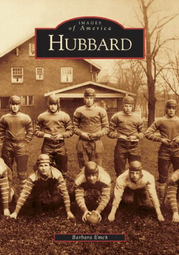 9780738532899: Hubbard (OH) (Images of America)