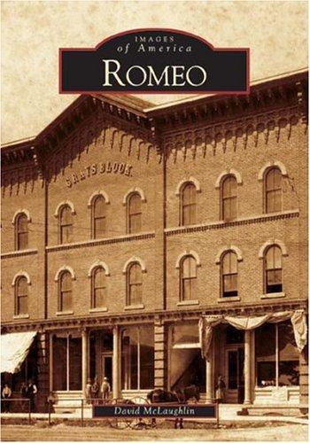 9780738532981: Romeo (MI) (Images of America)