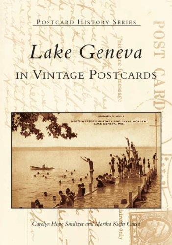 9780738533988: Lake Geneva in Vintage Postcards (WI) (Postcard History Series)