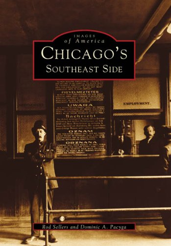 9780738534039: Chicago's Southeast Side (Images of America)