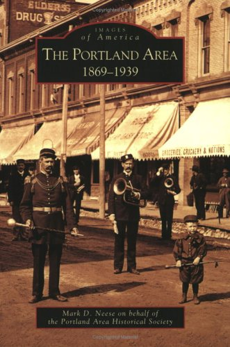 9780738534138: The Portland Area: 1869-1939 (Images of America)