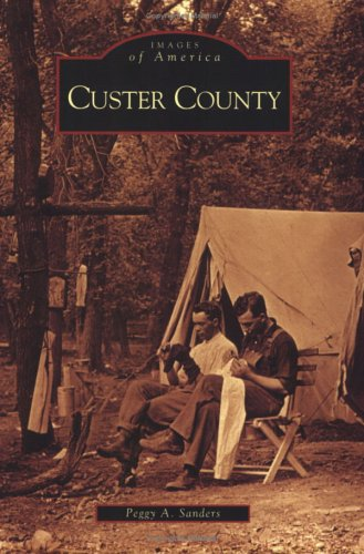 9780738534381: Custer County (SD) (Images of America)