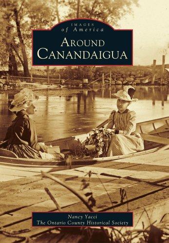 9780738534558: Around Canandaigua (NY) (Images of America)