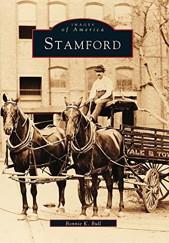 Stamford (CT) (Images of America): Bonnie K. Bull