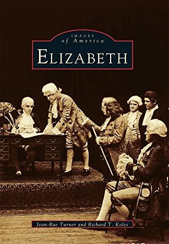 9780738534640: Elizabeth (NJ) (Images of America)