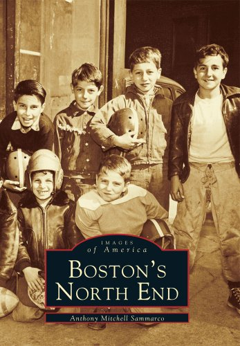 9780738534695: Boston's North End (MA) (Images of America)