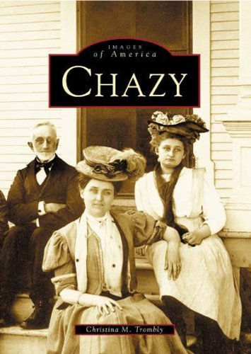 9780738534749: Chazy (Images of America: New York)