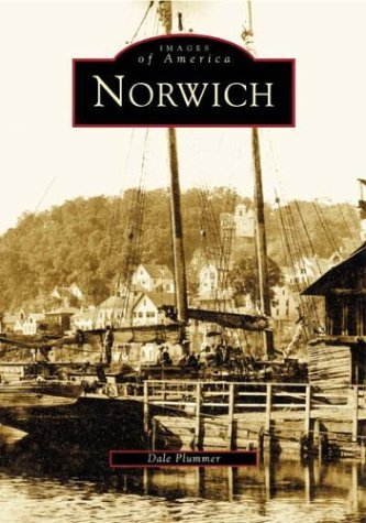 9780738534800: Norwich (CT) (Images of America)