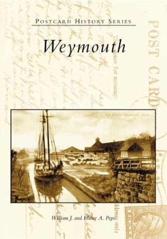 Postcard History Series: Weymouth (SIGNED)