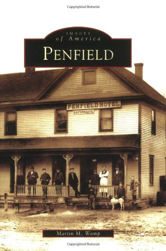 PENFIELD [NEW YORK] (Images of America): Wamp, Martin M.