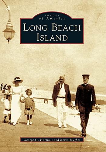 9780738535692: Long Beach Island (NJ) (Images of America)