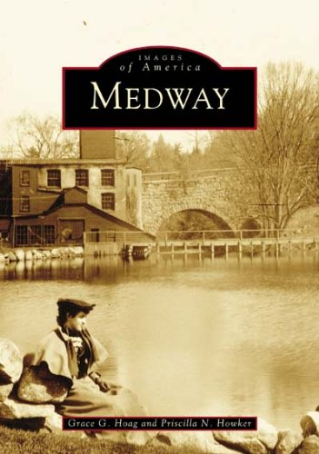 9780738535814: Medway (MA) (Images of America)