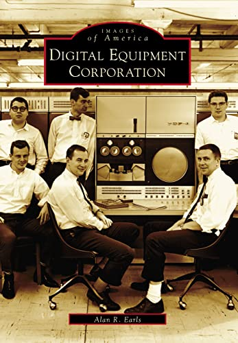 9780738535876: Digital Equipment Corporation (MA) (Images of America)