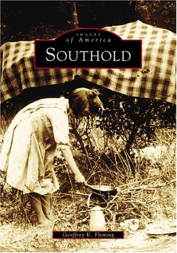 Southold (NY) (Images of America) (9780738535968) by Geoffrey K. Fleming