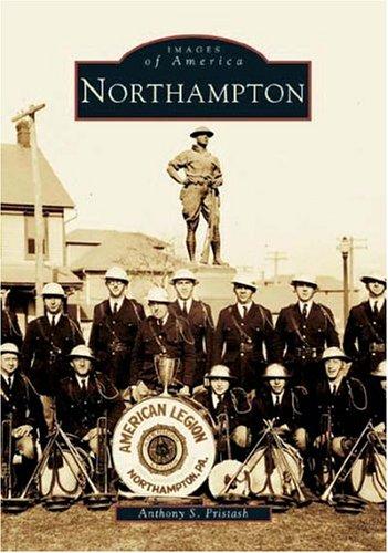 9780738536156: Northampton (PA) (Images of America)