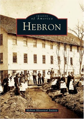 9780738536439: Hebron (CT) (Images of America)