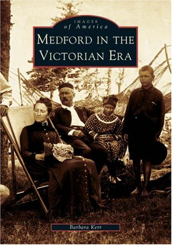 9780738536651: Medford in the Victorian Era (MA) (Images of America)