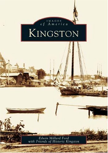 9780738536811: Kingston (NY) (Images of America)