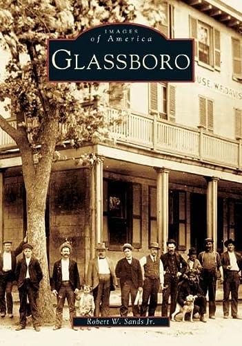 Glassboro (NJ) (Images of America): Robert W. Sands,