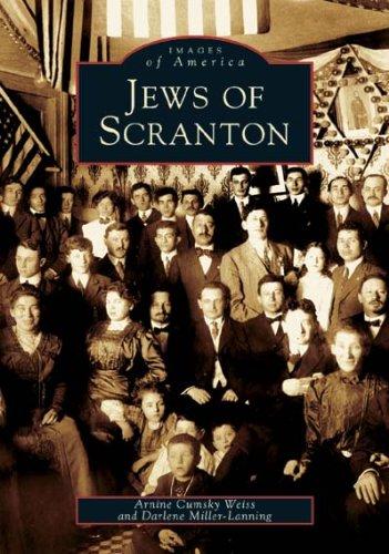 Jews of Scranton (PA) (Images of America): Arnine Cumsky Weiss
