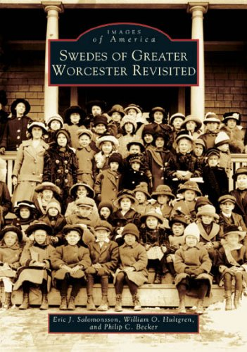 9780738537566: Swedes of Greater Worcester Revisited (MA) (Images of America)