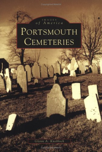 9780738537610: Portsmouth Cemeteries (NH) (Images of America)