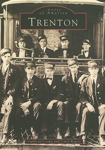 9780738537764: Trenton (NJ) (Images of America)