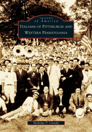 9780738537788: Italians Of Pittsburgh And Western Pennsylvania